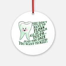 Funny Dental Hygiene Ornament (Round)