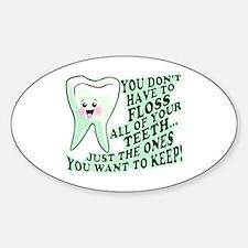 Funny Dental Hygiene Decal