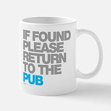 If Found Please Return To The Pub Mug