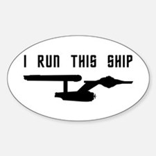 I Run This Ship Decal