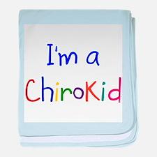I'm a ChiroKid baby blanket