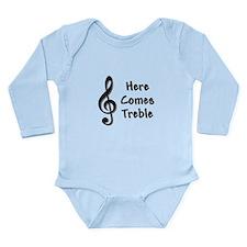 Here Comes Treble Long Sleeve Infant Bodysuit