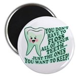 Funny Dentist Quote Magnet