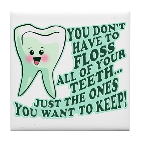 Funny Dentist Quote Tile Coaster