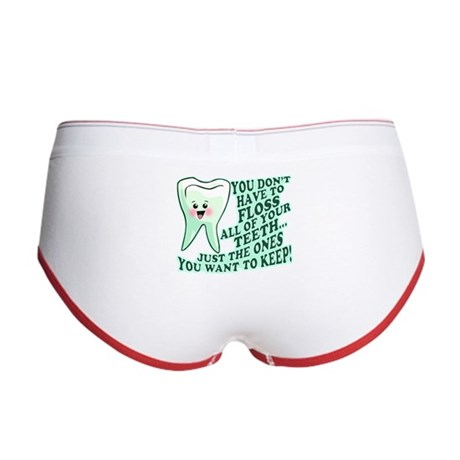 Funny Dentist Quote Women's Boy Brief