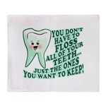 Funny Dentist Quote Throw Blanket