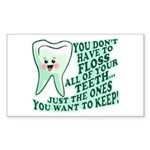 Funny Dentist Quote Sticker (Rectangle)