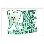 Funny Dentist Quote Large Poster