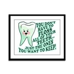 Funny Dentist Quote Framed Panel Print