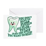 Funny Dentist Quote Greeting Card