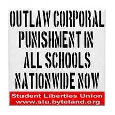 Outlaw Corporal Punishment Tile Coaster