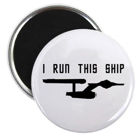 I Run This Ship Magnet