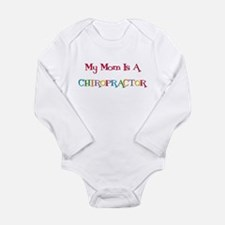 My Mom Is A Chiropractor Long Sleeve Baby Bodysuit