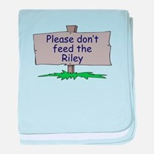 Please don't feed the Riley baby blanket