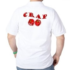 Crap! Snake Eyes T-Shirt