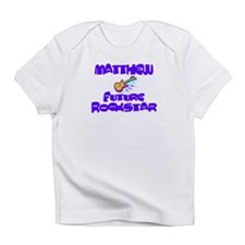 Matthew - Future Rock Star Infant T-Shirt