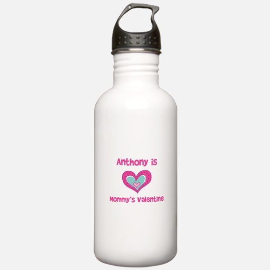 Anthony is Mommy's Valentine Water Bottle