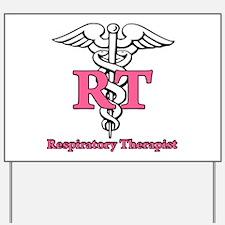 Respiratory Therapist Yard Sign