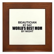 World's Best Mom - Beautician Framed Tile