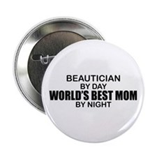 "World's Best Mom - Beautician 2.25"" Button"