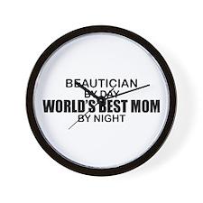 World's Best Mom - Beautician Wall Clock