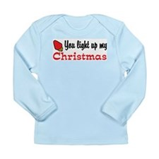 You Light Up My Christmas Long Sleeve Infant T-Shi