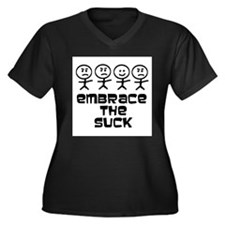 Embrace the Suck Women's Plus Size V-Neck Dark T-S