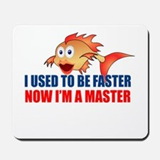 Used to be Faster Mousepad