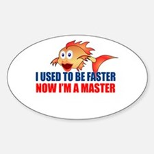 Used to be Faster Sticker (Oval 10 pk)