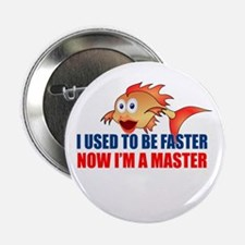 "Used to be Faster 2.25"" Button (10 pack)"