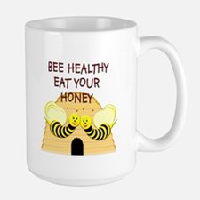 """Bee Healthy, Eat Your Honey"" Large Mug"