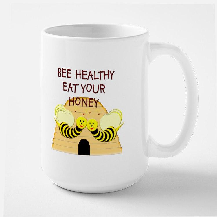 """Bee Healthy, Eat Your Honey"" Large Mug"