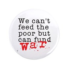"""We can't feed the poor but can fund war 3.5"""" Butto"""