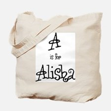 A Is For Alisha Tote Bag