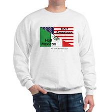Half American-Half Mexican Sweatshirt