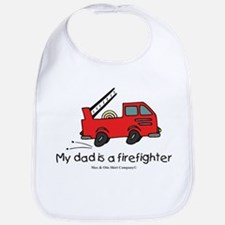 My dad is a firefighter Bib