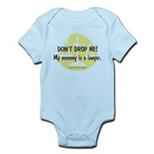 Don't drop me! My mommy is a lawyer. Infant Bodysu