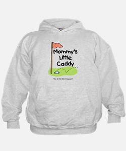 Mommy's Little Caddy Hoodie