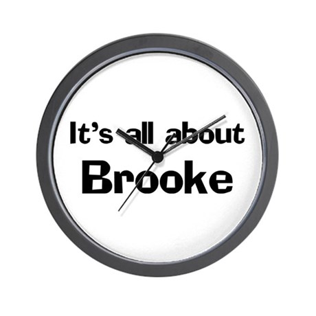 It's all about Brooke Wall Clock