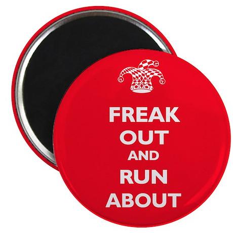 Keep Calm Parody: Freak Out Fridge Magnet