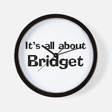 It's all about Bridget Wall Clock