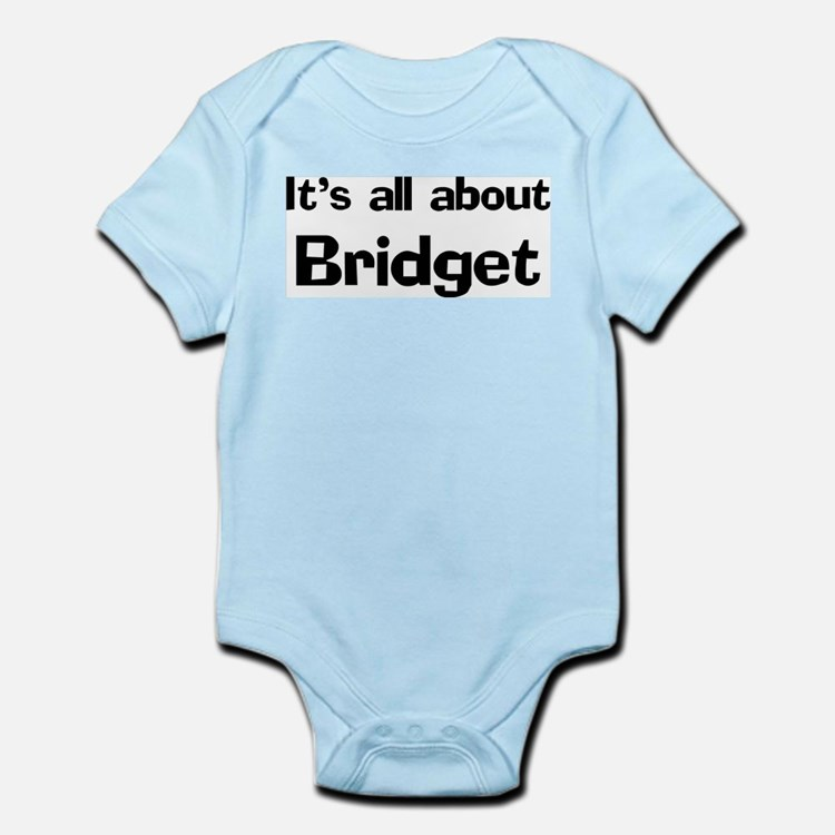 It's all about Bridget Infant Creeper