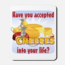 Accept Cheeses Mousepad