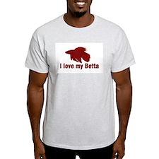 I Love My Betta T-Shirt