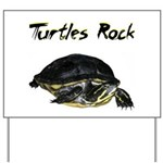 Turtles Rock Yard Sign