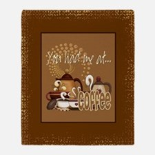 You Had Me At Coffee Throw Blanket