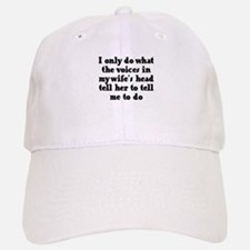 I do what the voices in my wi Baseball Baseball Cap