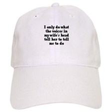 I do what the voices in my wi Baseball Cap