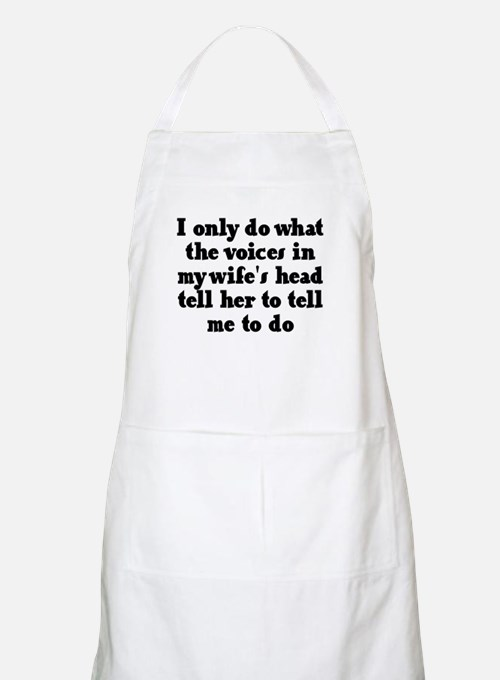 I do what the voices in my wi Apron
