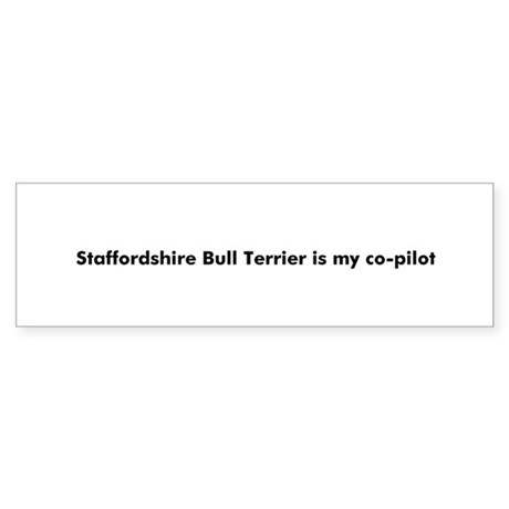 Staffordshire Bull Terrier is Bumper Sticker